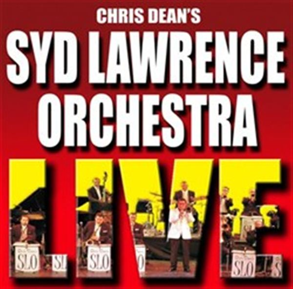 Chris Dean's Syd Lawrence Orchestra