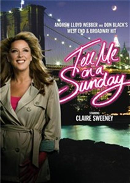 Tell me on a Sunday - Starring Claire Sweeney