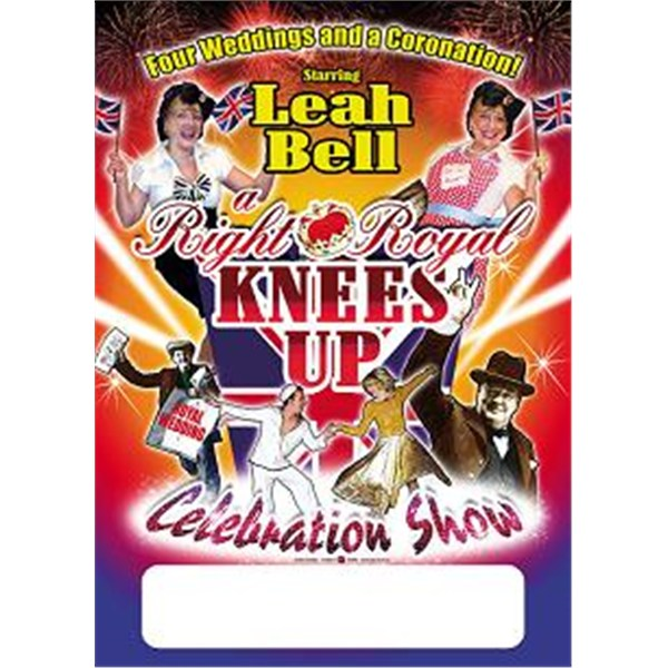 A Right Royal Knees Up starring Leah Bell