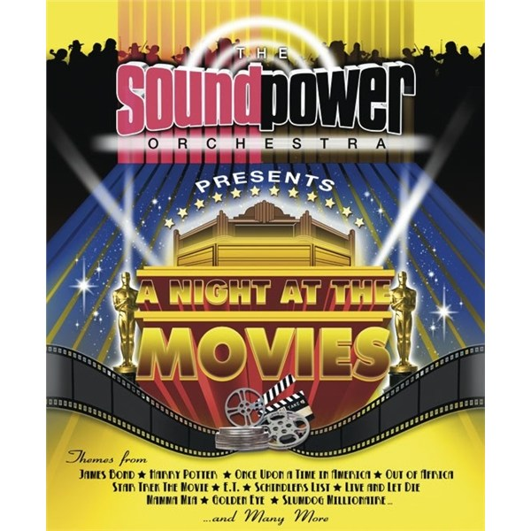 A Night at the Movies presented by SoundPower Orchestra - *Rescheduled from Sat 28 Jan 2012*