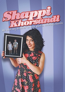 "Shappi Khorsandi ""Me and my brother in our pants, holding hands"""