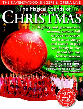 Ravenswood Singers & Opera Live present The Magical Sounds of Christmas