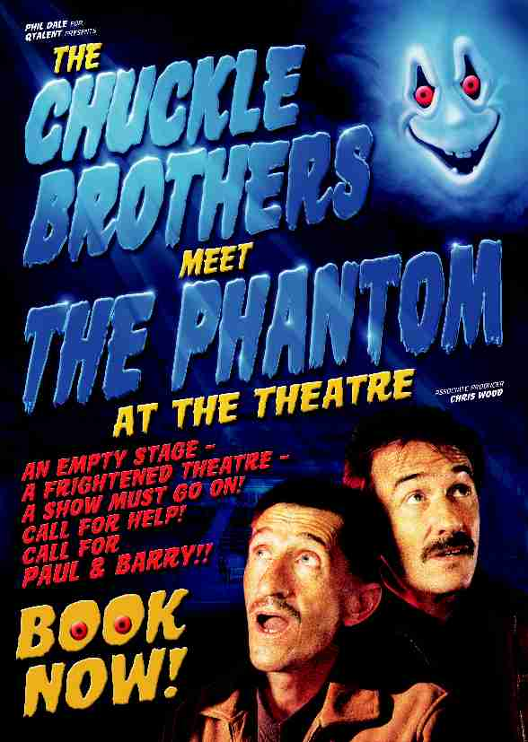 The Chuckle Brothers Meet THE PHANTOM at the Theatre