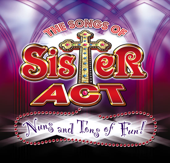 The Songs of Sister Act *Cancelled*