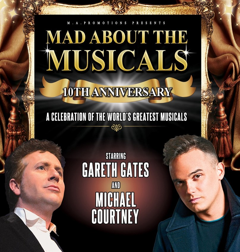 Mad About The Musicals starring Gareth Gates and Michael Courtney