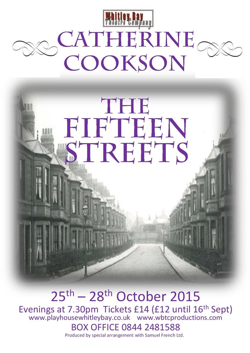 Whitley Bay Theatre Company presents Catherine Cookson's The Fifteen Streets