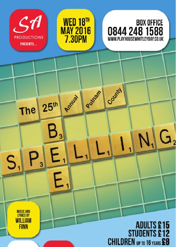 SA Productions Presents 'The 25th Annual Putnam County Spelling Bee'