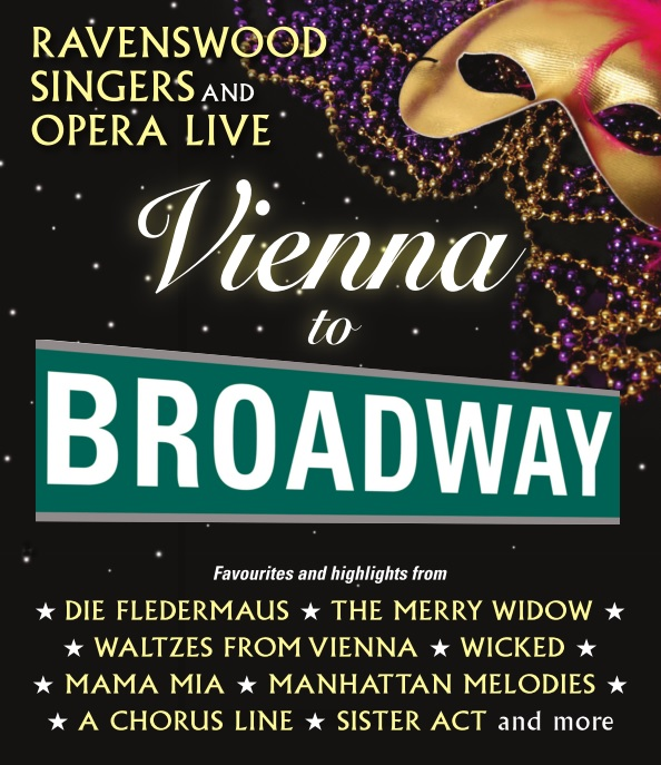 Ravenswood Singers and Opera Live present 'Vienna to Broadway'