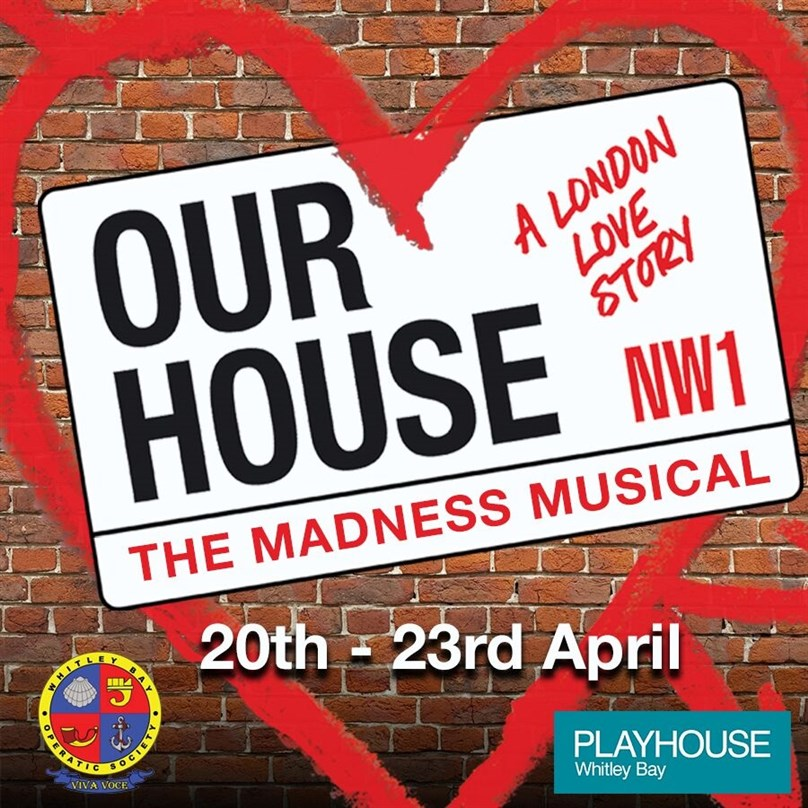 Whitley Bay Operatic Society presents 'Our House'