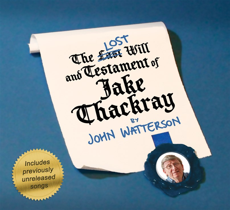The LOST Will & Testament of Jake Thackray with John Watterson