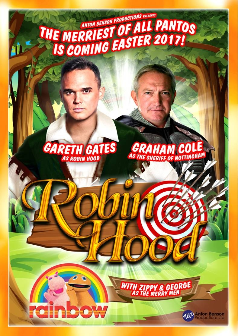 EASTER PANTOMIME: Anton Benson Productions Ltd Presents 'Robin Hood' with Gareth Gates, Graham Cole & Zippy and George from Rainbow