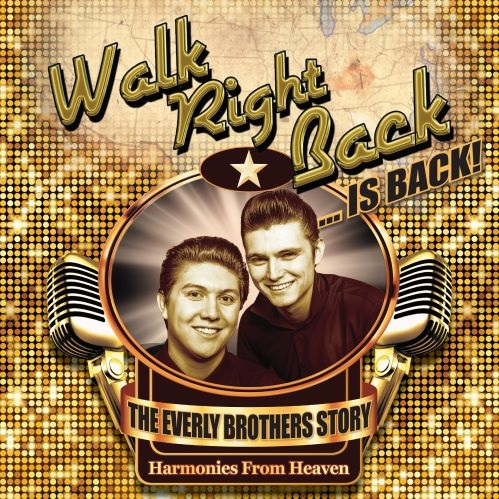 Walk Right Back: The Everly Brother's Story