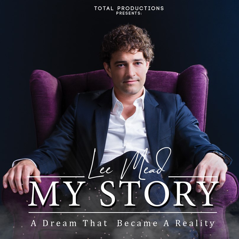 Lee Mead - My Story: A Dream That Became Reality