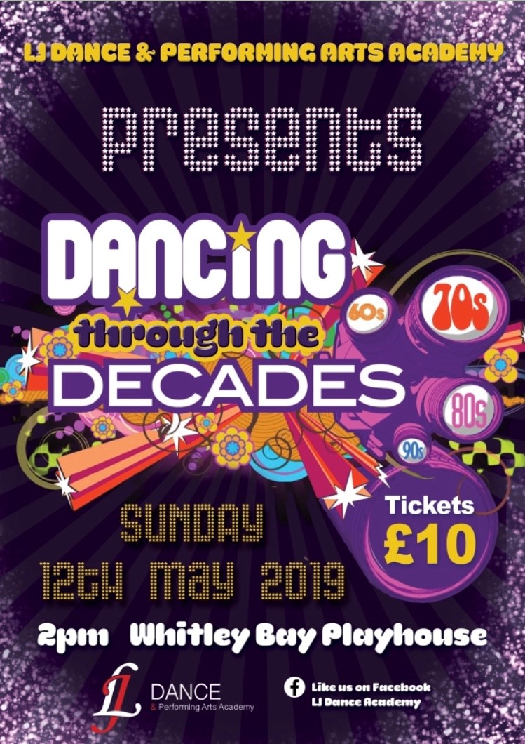 LJ Dance & Performing Arts Academy Presents Dancing Through The Decades