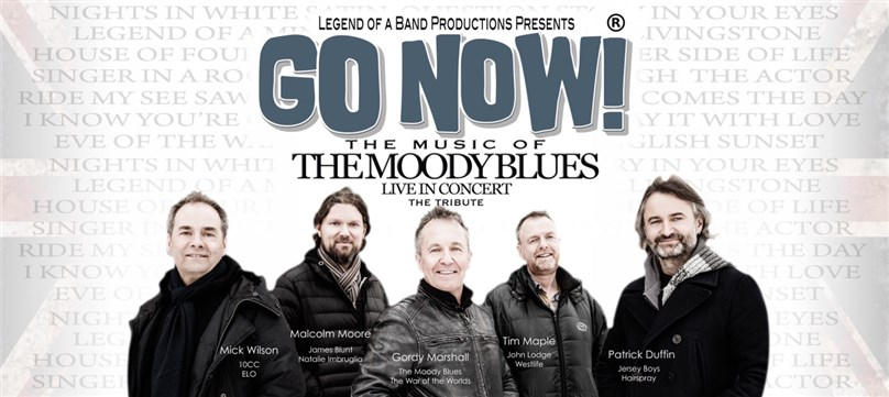 GO NOW! The Music of The Moody Blues - PLAYHOUSE Whitely Bay