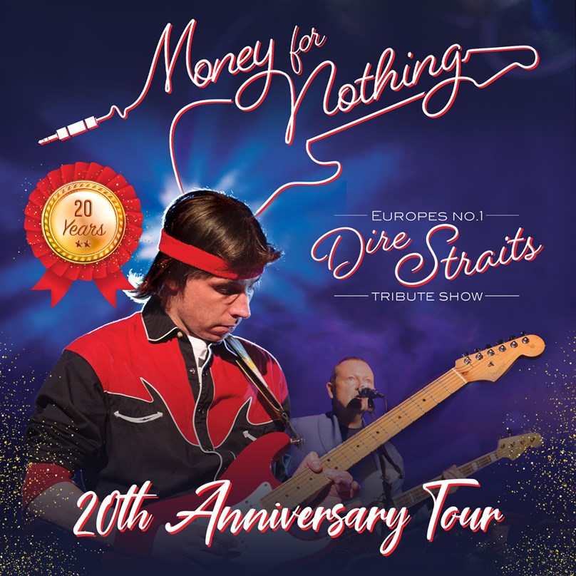 Money For Nothing: Tribute to Dire Straits 20th Anniversary Tour