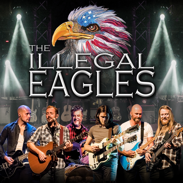 Rescheduled: The Illegal Eagles