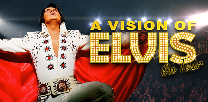 Rescheduled Date: A Vision of Elvis