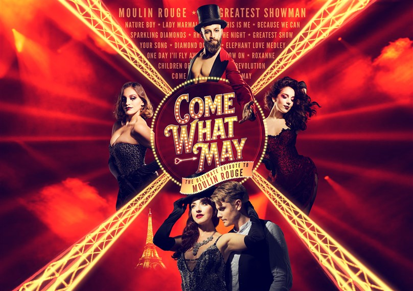 Rescheduled date: Come What May: The Ultimate Tribute to Moulin Rouge