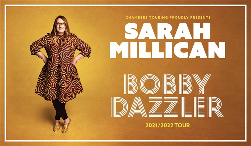 Sarah Millican: Bobby Dazzler - LIMITED AVAILABILITY
