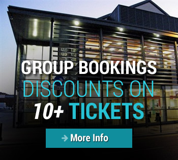 GROUP BOOKINGS - DISCOUNTS ON 10+ TICKETS
